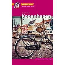 Kopenhagen Reiseführer Michael Müller Verlag: Individuell reisen mit vielen praktischen Tipps (MM-City)