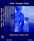 Crew-Training-Cards: Segelmanöver - Training - Praxis