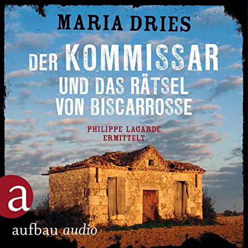 Buchseite und Rezensionen zu 'Der Kommissar und das Rätsel von Biscarrosse: Kommissar Philippe Lagarde 8' von Maria Dries
