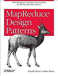 [(MapReduce Design Patterns : Building Effective Algorithms and Analytics for Hadoop and Other Systems)] [By (author) Donald Miner ] published on (December, 2012)