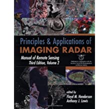 Manual of Remote Sensing: Principles and Applications of Imaging Radar v. 2 (Manual of Remote Sensing - Third Edition) by Floyd M. Henderson (Editor), Anthony J. Lewis (Editor) (14-Aug-1998) Hardcover
