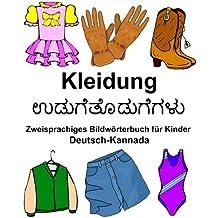 Deutsch-Kannada Kleidung Zweisprachiges Bildwörterbuch für Kinder (FreeBilingualBooks.com)
