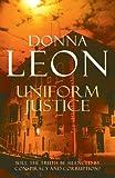 Image de Uniform Justice: (Brunetti 12) (Commissario Brunetti) (English Edition)