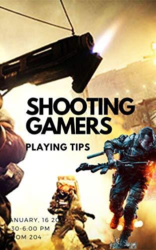 Shooting GAMERS: Playing Tips (English Edition)