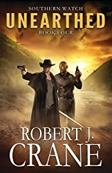 Unearthed by Robert J. Crane (2015-06-07)