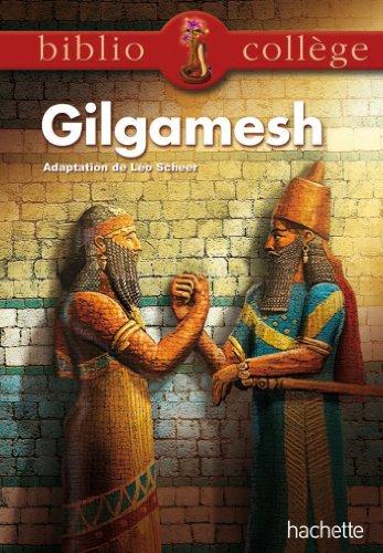 BIBLIOCOLLEGE - Le récit de Gilgamesh par Léo Scheer