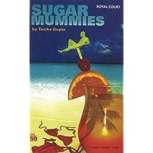 Sugar Mummies (Oberon Modern Plays)
