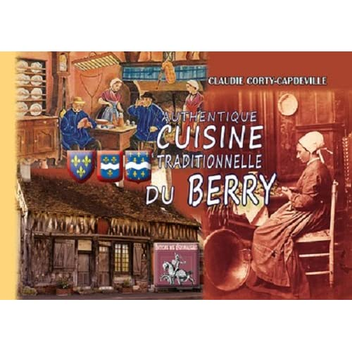 Authentique cuisine traditionnelle du Berry