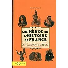 LES HEROS HISTOIRE DE FRANCE