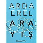 Arayis: Senin icinden sonra Arda Erelin en yeni kitabi 2017