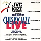 A Night of Chesky Jazz Live (at Town Hall, Jvc Jazz Festival)