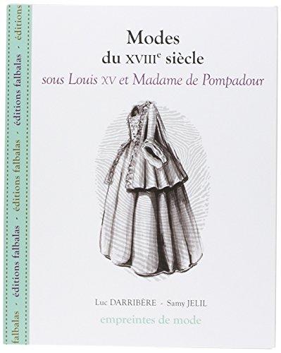 Modes du XVIII siècle sous Louis XV et Madame de Pompadour