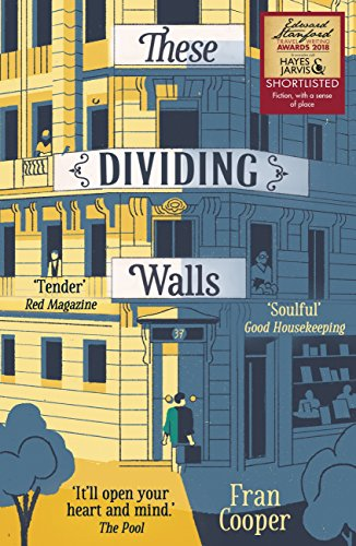 These Dividing Walls: Shortlisted for the 2018 Edward Stanford Travel Writing Award