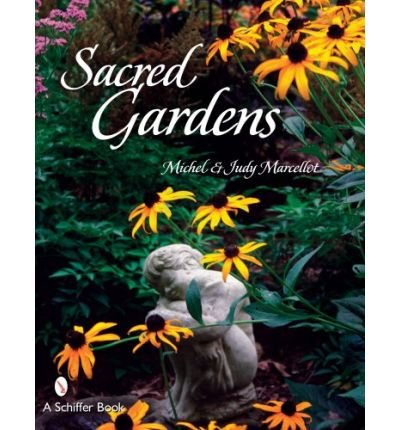[(Sacred Gardens)] [Author: Michel Marcellot] published on (July, 2007)