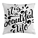 XLABDZ Inspirational Throw Pillow Cushion Cover, Positive Life Quote Hand Drawn Calligraphic Lettering Optimistic Message, Decorative Square Accent Pillow Case, 18 X 18 Inches, Black and White