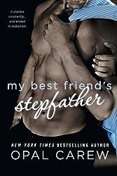 My Best Friend's Stepfather by Opal Carew (2016-01-12)