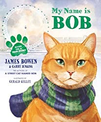 My Name Is Bob by Bowen, James, Jenkins, Garry (2014) Hardcover