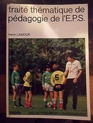 Traité thématique de pédagogie de l'EPS