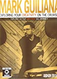 MARK GUILIANA EXPLORING YOUR CREATIVITY ON THE DRUMSET BOOK/DVD