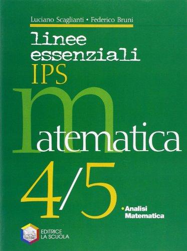 Linee essenziali Ips. Matematica. Con espansione online. Per la 4ª e 5ª classe delle Scuole superiori: 2