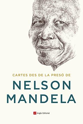 Cartes Des De La Presó De Nelson Mandela (El fil d'Ariadna) por Nelson Mandela