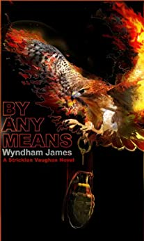 By Any Means by [James, Wyndham]