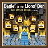 Daniel in the Lions? Den: The Brick Bible for Kids by Brendan Powell Smith (2014-09-02)