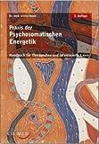 Praxis der Psychosomatischen Energetik (Amazon.de)