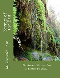 The Ancient Warrior Ways of Success & Survival (Secrets of the East Book 1) (English Edition)