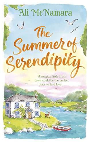The Summer of Serendipity: The magical feel good perfect holiday read by [McNamara, Ali]