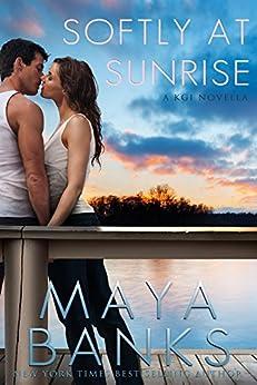 Softly at Sunrise: A KGI Novella (English Edition) di [Banks, Maya]
