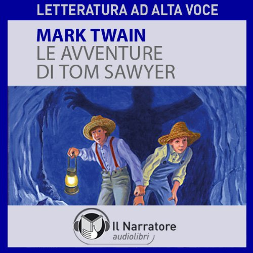Le avventure di Tom Sawyer  Audiolibri