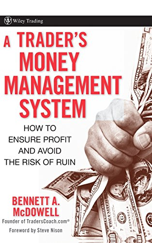 Trader's Money Management: How to Ensure Profit and Avoid the Risk of Ruin (Wiley Trading)