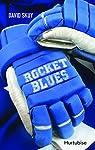 Rocket Blues V.01 Retranche ! par Skuy