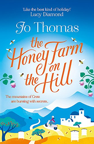 The Honey Farm on the Hill: Escape to Greece where the mountains are bursting with secrets