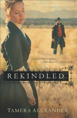 Rekindled (Fountain Creek Chronicles