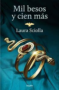 Mil besos y cien más par Laura Sciolla