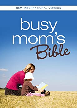 NIV, Busy Mom's Bible, eBook: Daily Inspiration Even If You Only Have One Minute di [Zondervan]