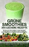 Titelbild GRÜNE SMOOTHIES - 250 Leckere Rezepte