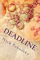 Deadline by Nick Pobursky (2012-11-08)