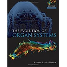 The Evolution of Organ Systems by Andreas Schmidt-Rhaesa (2007-08-30)