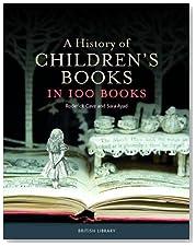 A History of Children\'s Books in 100 Books