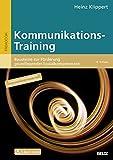 Kommunikations-Training: Bausteine zur Förderung grundlegender Sozialkompetenzen. Mit E-Book inside (Beltz Praxis)