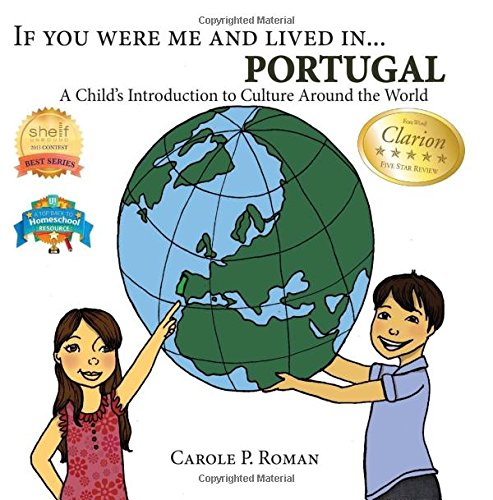 If You Were Me and Lived in...Portugal: A Child's Introduction to Cultures Around the World: Volume 10