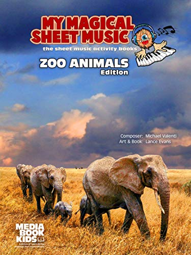 My Magical Sheet Music: Zoo Animals Edition (English Edition)