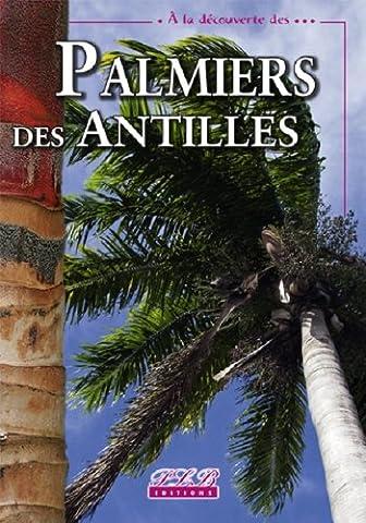 Palmiers des Antilles françaises