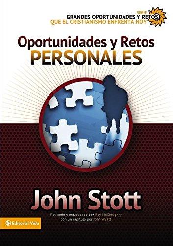Oportunidades y Retos Personales (Grandes Oportunidades y Retos Para el Cristianismo Hoy) por Zondervan Publishing