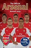 Official Arsenal FC 2015 Annual (Annuals 2015)