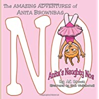 The AMAZING ADVENTURES of Anita Brownbag: Anita's Naughty No's: Volume 3 - Dora Lunch Bag