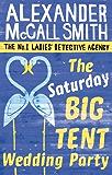 The Saturday Big Tent Wedding Party (No. 1 Ladies' Detective Agency series Book 12) (English Edition)